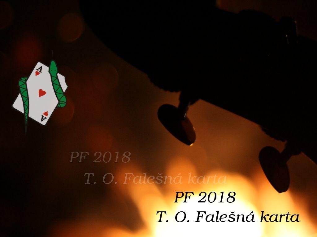 PF 2018 - T O Falešná karta